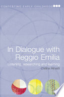 """""""In Dialogue with Reggio Emilia: Listening, Researching and Learning"""" by Carlina Rinaldi"""