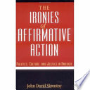 The Ironies of Affirmative Action