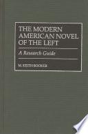 The Modern American Novel of the Left