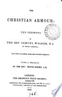 The Christian armour  10 sermons  publ  by E  Sidney Book