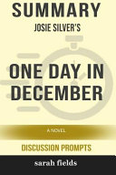 Summary  Josie Silver s One Day in December  A Novel  Discussion Prompts