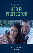 Her P i  Protector  Mills   Boon Heroes   Cold Case Detectives  Book 10