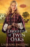 Daughter of Twin Oaks (A Secret Refuge Book #1) [Pdf/ePub] eBook