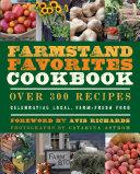 The Farmstand Favorites Cookbook