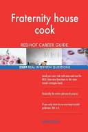 Fraternity House Cook Red Hot Career Guide  2589 Real Interview Questions