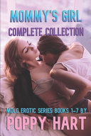 Mommy s Girl Complete Collection