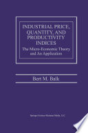 Industrial Price  Quantity  and Productivity Indices