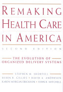 Remaking Health Care In America PDF