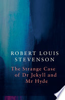 Strange Case of Dr Jekyll and Mr Hyde  Legend Classics
