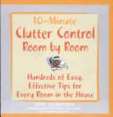 10 Minute Clutter Control Room by Room