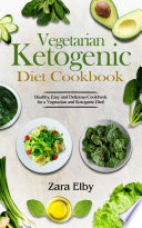 Vegetarian Ketogenic Diet Cookbook