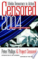 Censored 2004  : The Top 25 Censored Stories