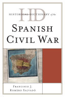 Historical Dictionary of the Spanish Civil War