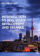 Introduction to Real Estate Development and Finance Book