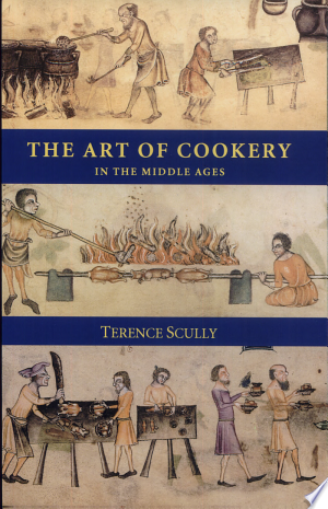 Download PDF >> The Art of Cookery in the Middle Ages Free Online Books - Free eBook Collection