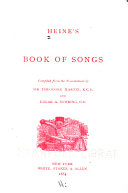Heine s Book of Songs Compiled from the Translations