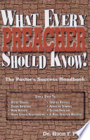 What Every Preacher Should Know