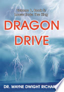 Dragon Drive Volume 1 Book 5 Loose Ends The King