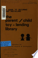 A Guide to Securing and Installing the Parent child Toy lending Library