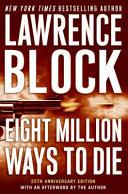 Eight Million Ways to Die Book
