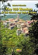 The 100 Wonder of the Cilento and Vallo Di Diano. Con Mappa