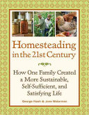 Homesteading in the 21st Century