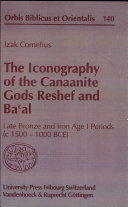 Pdf The Iconography of the Canaanite Gods Reshef and Baʻal