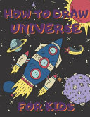How To Draw Universe For Kids