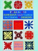 Poakalani Hawaiian Quilt Cushion Patterns and Design