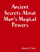 Pdf Ancient Secrets About Man's Magical Powers