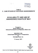 Availability and Use of Abandoned Rights of Way  Task 4  Case Studies of Railroad Abandonments  Final Report