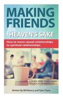 Making Friends for Heaven s Sake