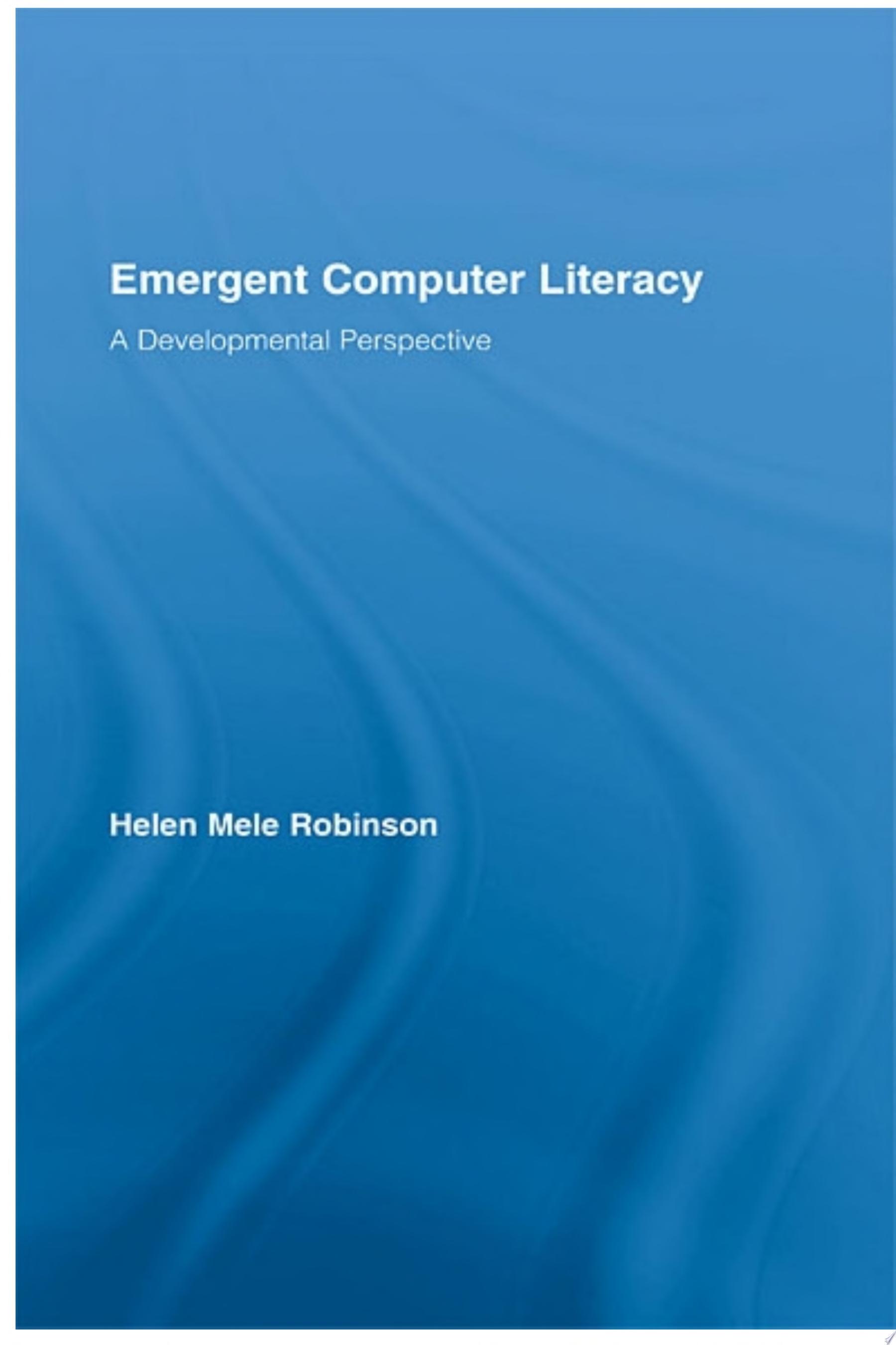 Emergent Computer Literacy