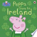Peppa Pig  Peppa Goes to Ireland