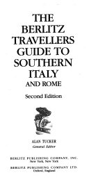 The Berlitz Travellers Guide to Southern Italy and Rome