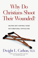Why Do Christians Shoot Their Wounded? Pdf/ePub eBook