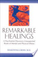Remarkable Healings