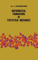 Mathematical Foundations of Statistical Mechanics