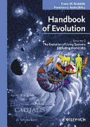 Handbook of Evolution: The evolution of living systems (including hominids)