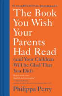 The Book You Wish Your Parents Had Read Book