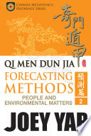 Qi Men Dun Jia Forecasting Methods - People and Environmental Matters (Book 2)