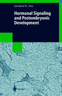 Hormonal Signaling and Postembryonic Development