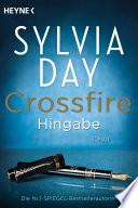 Crossfire. Hingabe  : Band 4 - Roman