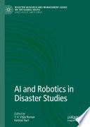AI and Robotics in Disaster Studies Book