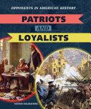 Patriots and Loyalists