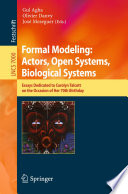 Formal Modeling  Actors  Open Systems  Biological Systems