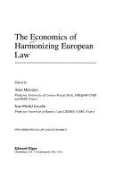 The Economics of Harmonizing European Law