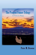 The Present Future Trilogy