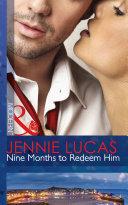 Nine Months to Redeem Him (Mills & Boon Modern)