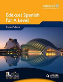 Edexcel Spanish for a Level  Student s Book